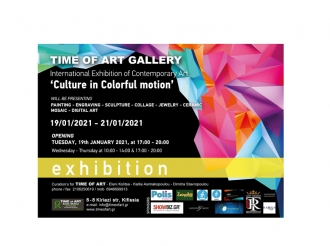 Time of Art Gallery : ''Culture in Colorful motion '' & ''Feel the Art''